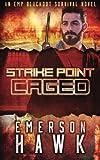download ebook strike point - caged: an emp blackout survival novel (volume 2) pdf epub