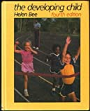 The Developing Child, Bee, Helen L., 0060405775