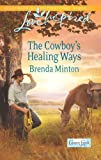 The Cowboy's Healing Ways (Love Inspired)