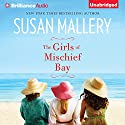 The Girls of Mischief Bay Audiobook by Susan Mallery Narrated by Tanya Eby