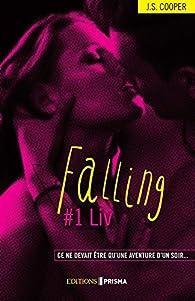 Falling, tome 1 : Liv par  J. S. Cooper