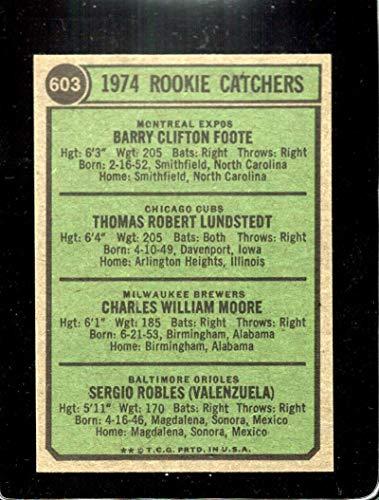 Verzamelingen Verzamelkaarten: sport 1974 Topps 603 Milwaukee Brewers Baltimore Orioles Montreal Expos Barry Foote RC