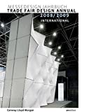 img - for Trade Fair Design Annual 2008/2009 (Trade Fair Design Annual: International) book / textbook / text book
