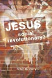 Jesus - Social Revolutionary?, Peter McVerry, 184730110X