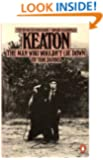 Keaton: The Man Who Wouldn't Lie Down