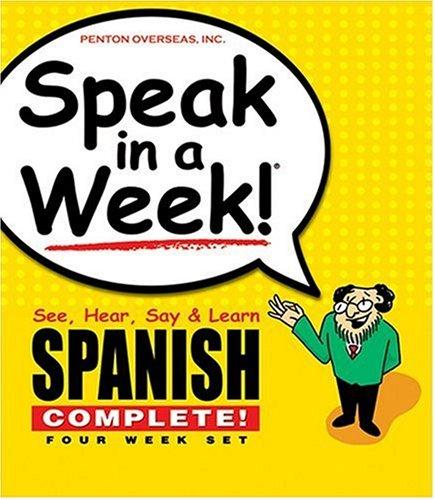 Speak in a Week!: See, Hear, Say & Learn Spanish: 4 week Set (Spanish Edition) -
