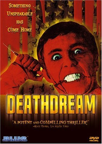 Deathdream by Blue Underground by David Gregory Bob Clark by Blue Underground
