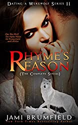 Rhyme's Reason: The complete Four Part Urban Fanatasy Paranormal Romantic Suspense Murder Mystery Serial (Dating a Werewolf Series)