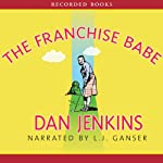 The Franchise Babe | Dan Jenkins