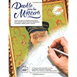 Doodle From The Masters: Your Gallery of Famous Paintings with Ready-Made Practice Drawings to Sketch, Draw, Copy & Color