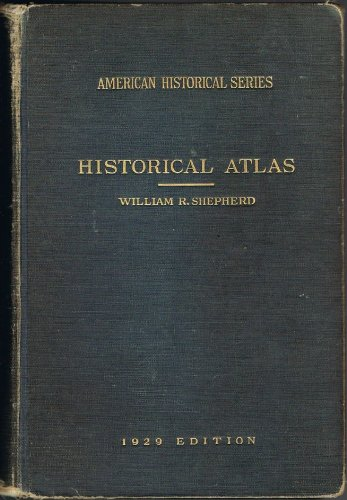 Historical Atlas, 1929 Seventh Edition