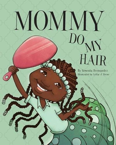 Search : Mommy Do My Hair