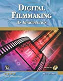 Digital Filmmaking: An Introduction (Computer Science) by Pete Shaner (2011) Paperback