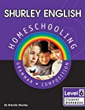 Shurley English 6 Stu Workbook, Instruc, Shurley, 1585610291