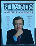 bill moyers a world of ideas - Bill Moyer's World of Ideas