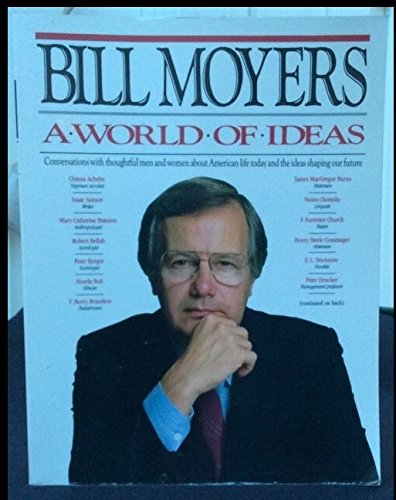 bill moyers a world of ideas - 1