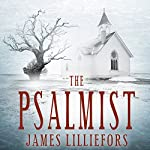 The Psalmist: Bowers and Hunter Mysteries, Book 1 | James Lilliefors