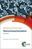 img - for Nanocharacterisation (Nanoscience & Nanotechnology Series) book / textbook / text book