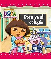 Dora Va Al Colegio (Dora La Exploradora) (Dora La