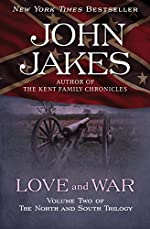 Love and War: Part Two of the Epic 'North and South' Trilogy (The North and South Trilogy Book 2)