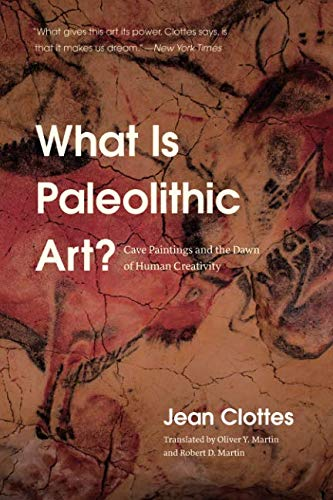 What Is Paleolithic Art? Cave Paintings and the Dawn of Human Creativity
