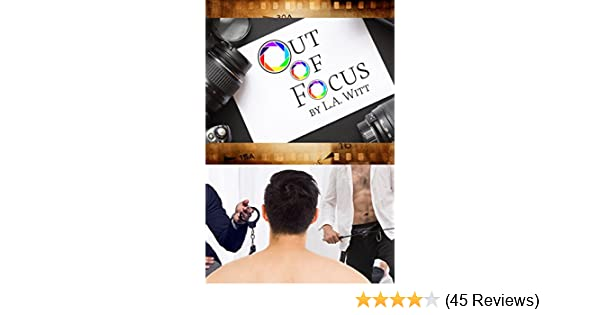 Out Of Focus Kindle Edition By La Witt Romance Kindle Ebooks