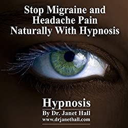 Stop Migraine and Headache Pain Naturaly with Hypnosis
