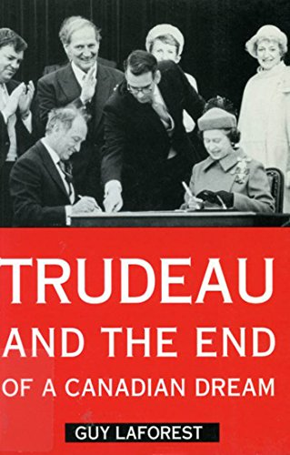 B.E.S.T Trudeau and the End of a Canadian Dream<br />PPT