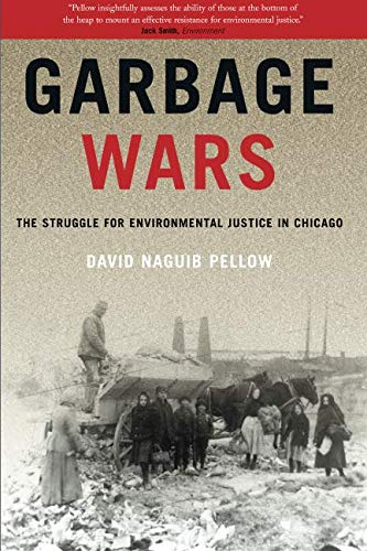 Garbage Wars (Urban and Industrial Environments): The...