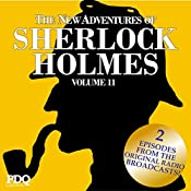 The New Adventures of Sherlock Holmes (The Golden Age of Old Time Radio Shows, Vol. 11) | Arthur Conan Doyle
