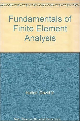 Fundamentals of Finite Element Analysis: David V  Hutton: Amazon com