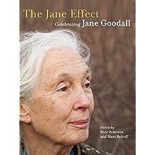 The Jane Effect: Celebrating Jane Goodall