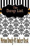 The Bump List, Amber Best and Miriam Brady, 1484916794
