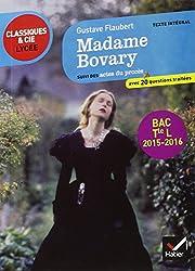 Madame Bovary: suivi des actes du procès (édition pour les Tle L - programme de littérature 2015-2016)