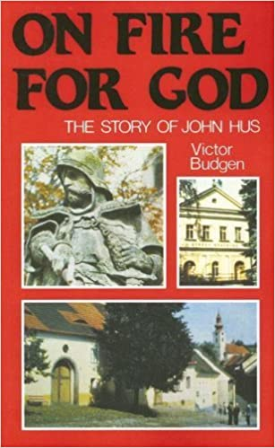 Book On Fire for God: The Story of John Hus by Victor Budgen (2007-01-03)