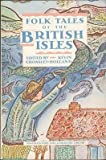 Folktales of the British Isles, Kevin Crossley-Holland, 0394755537