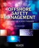 Offshore Safety Management, Ian Sutton, 0323262066