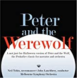 Peter & The Werewolf by Neil Tobin & Necromancer With the Melbourne Sympho