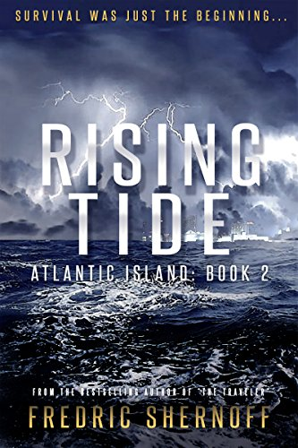 Amazon rising tide atlantic island trilogy book 2 ebook rising tide atlantic island trilogy book 2 by shernoff fredric fandeluxe Ebook collections