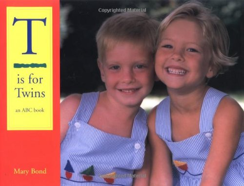Download T Is for Twins: An ABC Book PDF