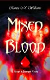 Mixed Blood: A Myths & Legends Story