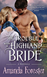 The Trouble with a Highland Bride: A Novella (Campbell Sisters Book 3)