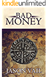 Bad Money (A Stephen Attebrook mystery Book 6)