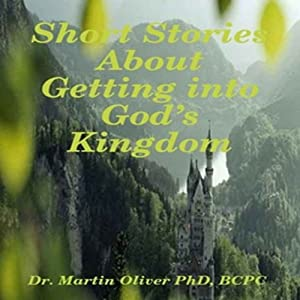 Short Stories About Getting Into God's Kingdom Audiobook