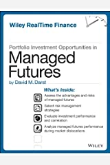 Portfolio Investment Opportunities in Managed Futures (Wiley RealTime Finance) Kindle Edition
