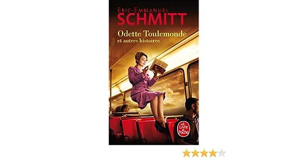 Odette Toulemonde Et Autres Histoires Le Livre De Poche