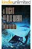 A Night At Old Webb