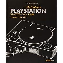 ANTHOLOGIE PLAYSTATION T.02 : 1998-1999