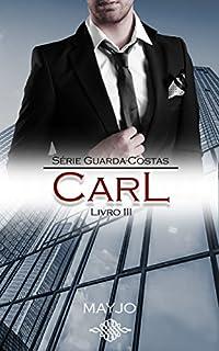 CARL (Guarda-costas - Livro 3)
