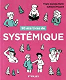 50 exercices de systémique